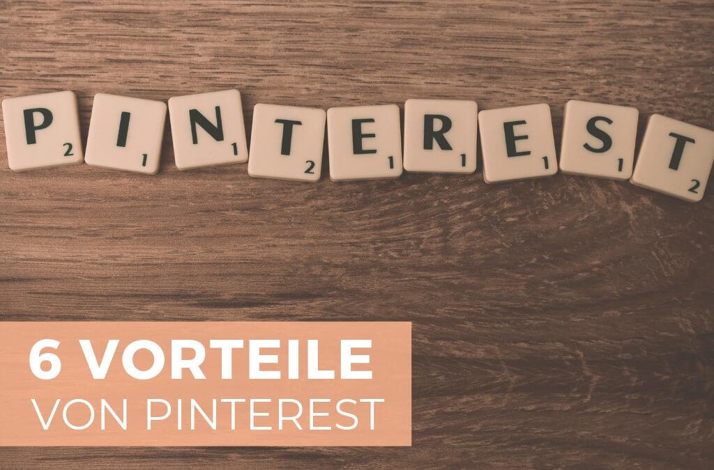 6 Vorteile von Pinterest