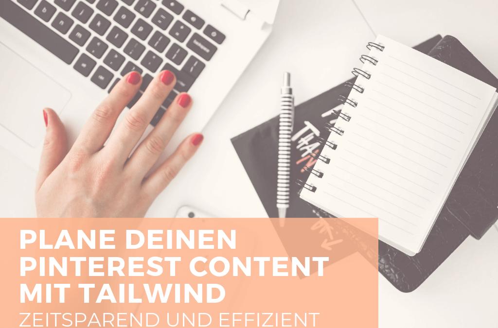 🎙Plane deine Pinterest Inhalte zeitsparend mit Tailwind