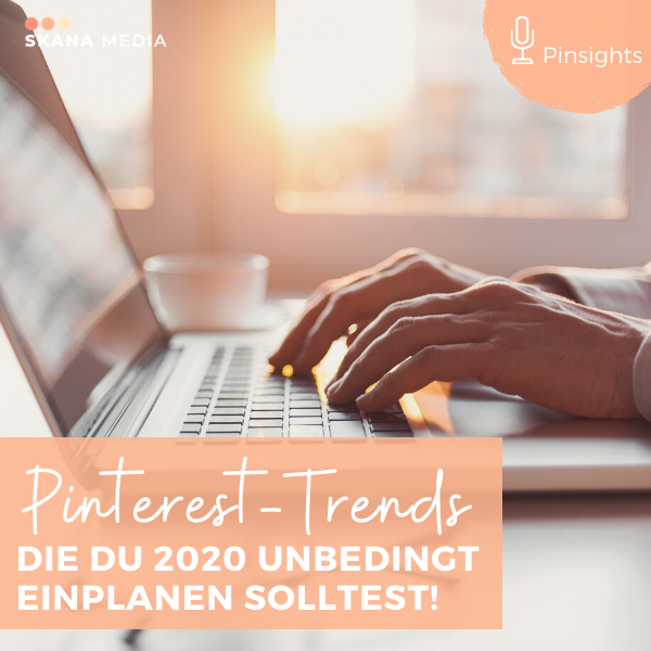 🎙 Das sind die Pinterest Trends 2020! | Pinsights Podcast #43