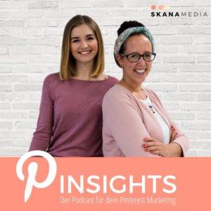 Pinsights ist der erste deutsche Pinterest Podcast. Gegründet von der Pinterest Marketing Agentur Skana Media