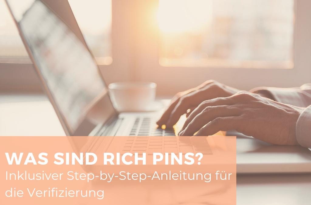 Was sind Rich Pins und wie verifiziere ich diese?