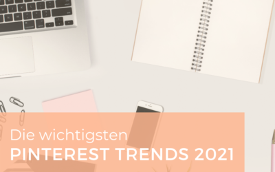 Die wichtigsten Pinterest Trends für 2021