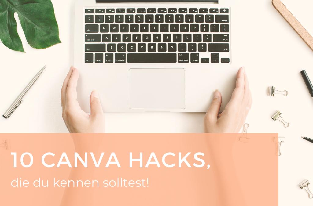 10 Canva Hacks, die du kennen solltest!