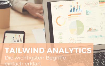 Tailwind Analytics – die wichtigsten Begriffe einfach erklärt
